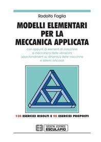 Modelli elementari per la meccanica applicata - Librerie.coop