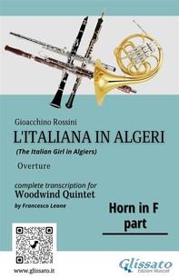 """French Horn in F part of """"L'Italiana in Algeri"""" for Woodwind Quintet - Librerie.coop"""