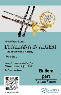 """French Horn in Eb part of """"L'Italiana in Algeri"""" for Woodwind Quintet - Librerie.coop"""