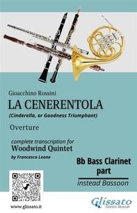 "Bb Bass Clarinet (instead Bassoon) part of ""La Cenerentola"" for Woodwind Quintet - Librerie.coop"
