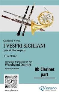 "Bb Clarinet part of ""I Vespri Siciliani"" - Woodwind Quintet - Librerie.coop"