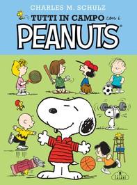 Tutti in campo con i Peanuts - Librerie.coop