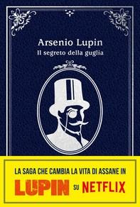 Arsenio Lupin. Il segreto della guglia - Librerie.coop