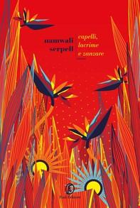 Capelli, lacrime e zanzare - Librerie.coop