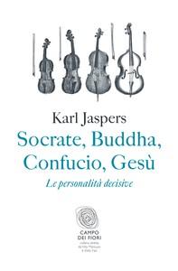 Socrate, Buddha, Confucio, Gesù - Librerie.coop