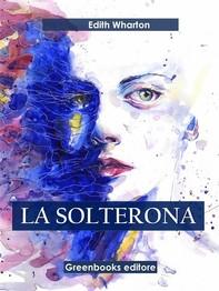 La solterona - Librerie.coop