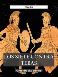 Los siete contra Tebas - Librerie.coop
