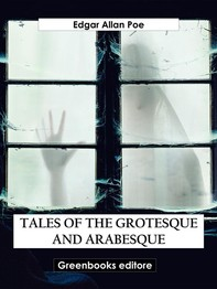 Tales of the Grotesque and Arabesque - Librerie.coop