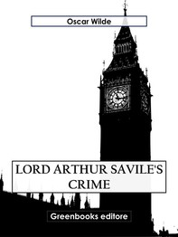 Lord Arthur Savile's Crime - Librerie.coop