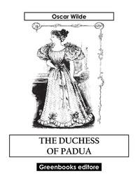 The Duchess Of Padua - Librerie.coop