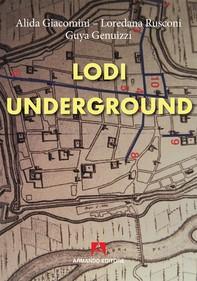 Lodi underground - Librerie.coop