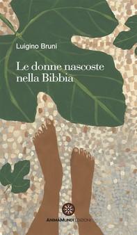 Le donne nascoste nella Bibbia - Librerie.coop