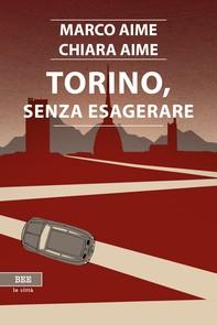 Torino, senza esagerare - Librerie.coop