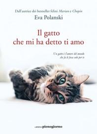 Il gatto che mi ha detto ti amo - Librerie.coop