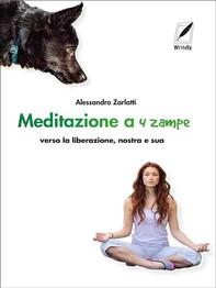 Meditazione a quattro zampe - Librerie.coop