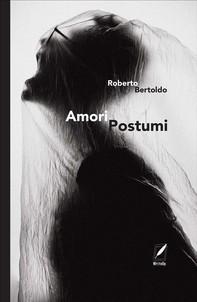 Amori postumi - Librerie.coop
