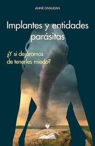 Implantes y entidades parásitas - Librerie.coop
